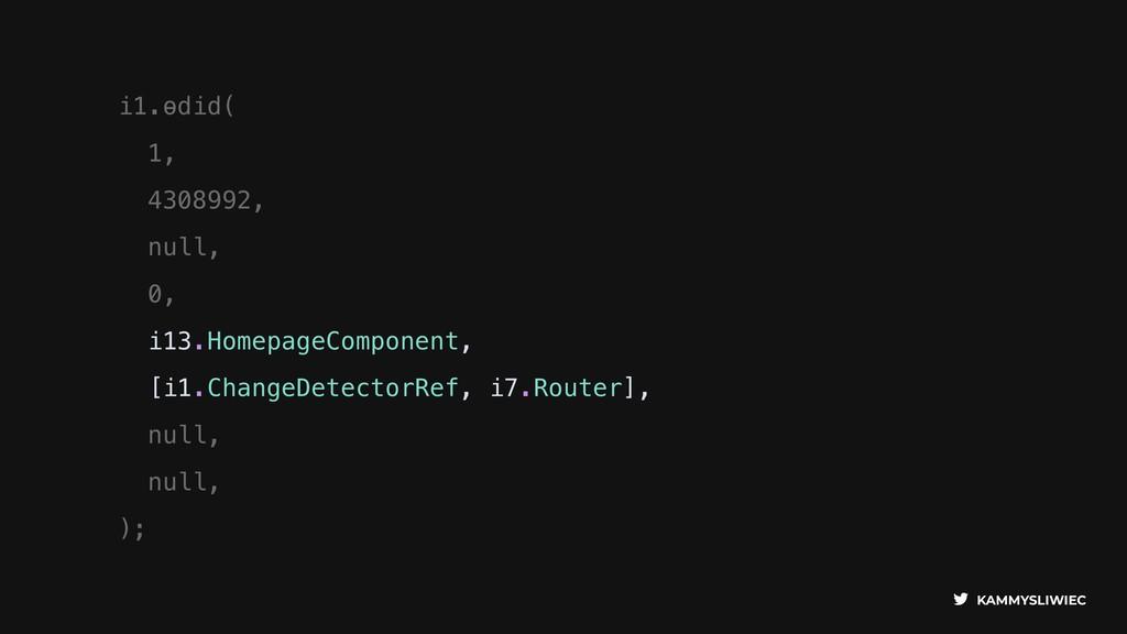 KAMMYSLIWIEC i1.ɵdid( 1, 4308992, null, 0, i13....