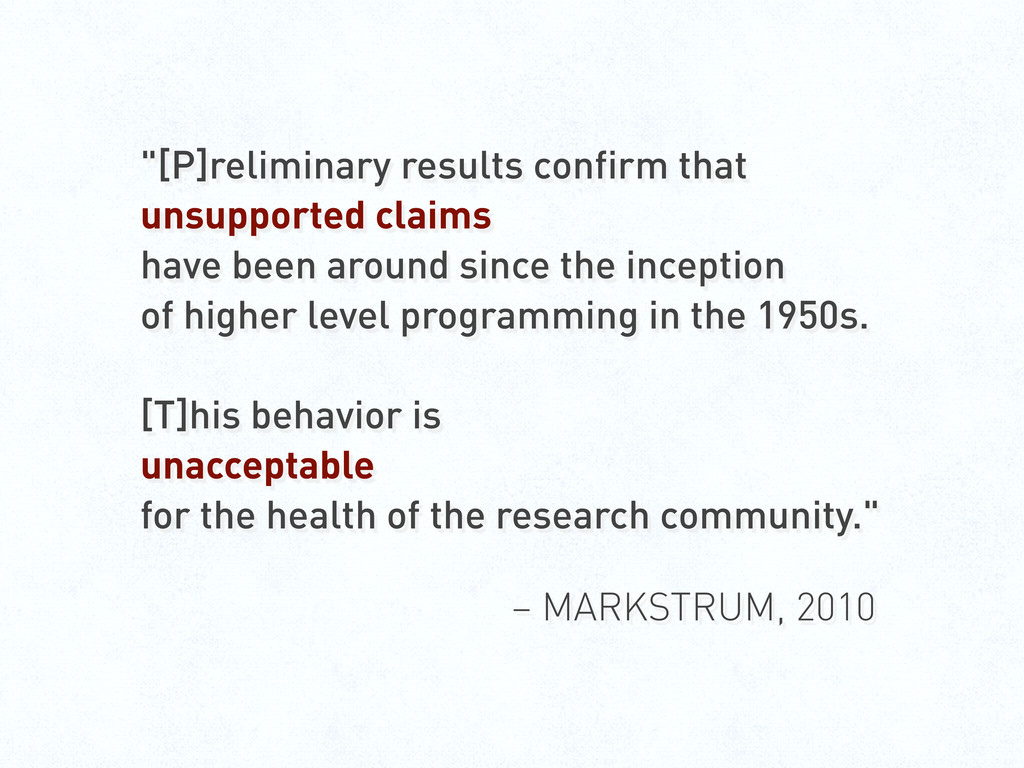 """[P]reliminary results confirm that unsupported..."