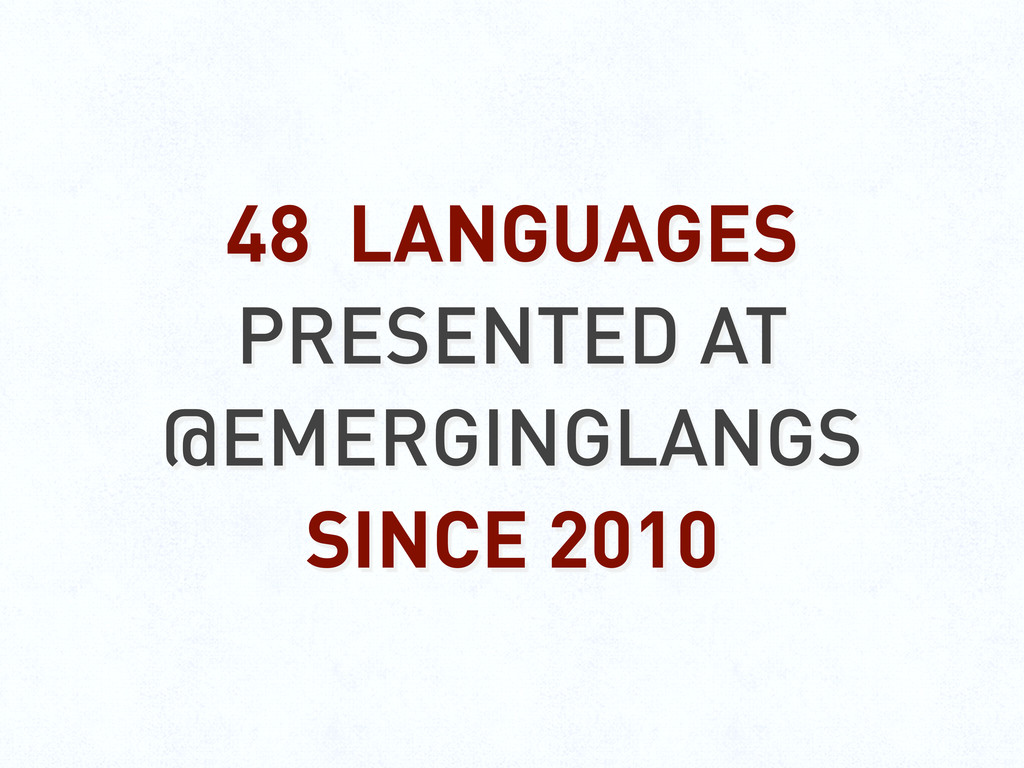 48 LANGUAGES PRESENTED AT @EMERGINGLANGS SINCE ...