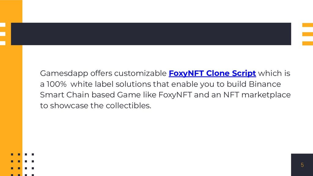 Gamesdapp offers customizable FoxyNFT Clone Scr...