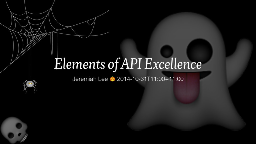 Elements of API Excellence Jeremiah Lee  2014-...