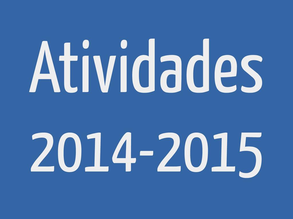 Atividades 2014-2015