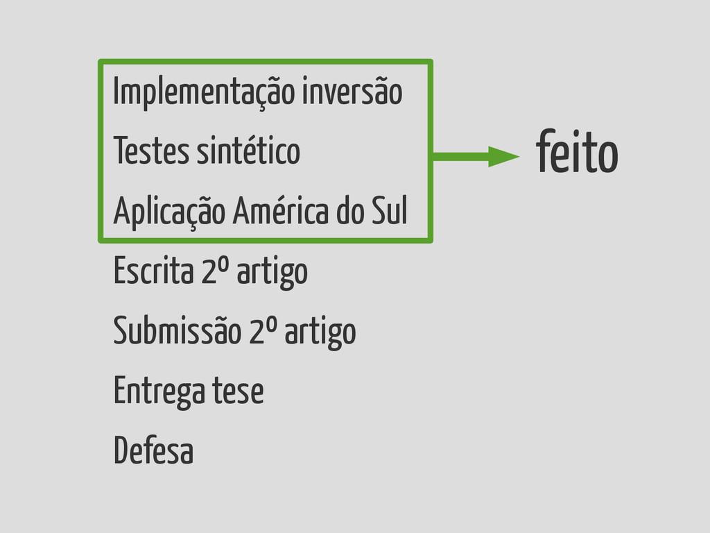 Implementação inversão Testes sintético Aplicaç...