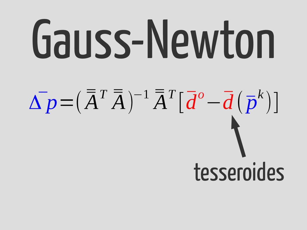 ¯ Δ p=( ¯ ¯ AT ¯ ¯ A)−1 ¯ ¯ AT [¯ do−¯ d(¯ pk)]...
