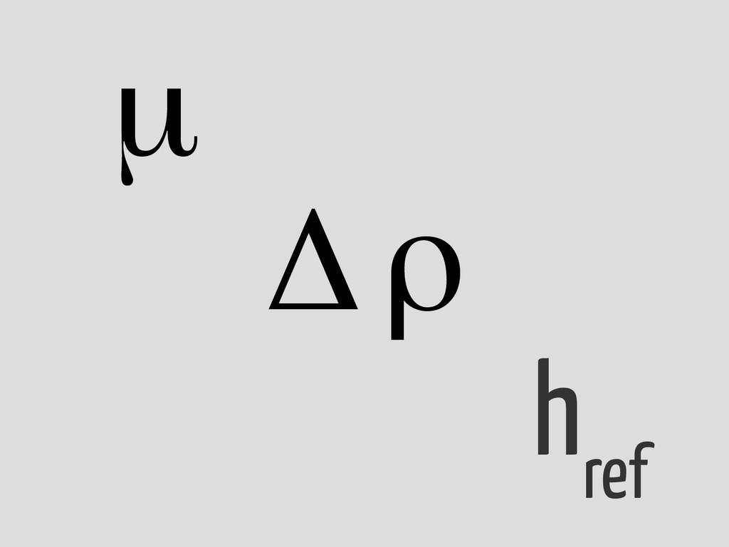 h ref μ Δρ