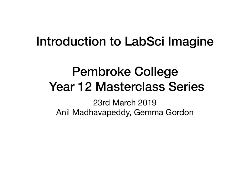 Introduction to LabSci Imagine  Pembroke Coll...