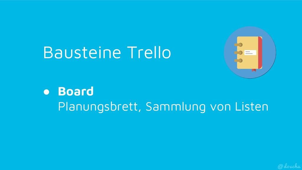 Bausteine Trello ● Board Planungsbrett, Sammlun...