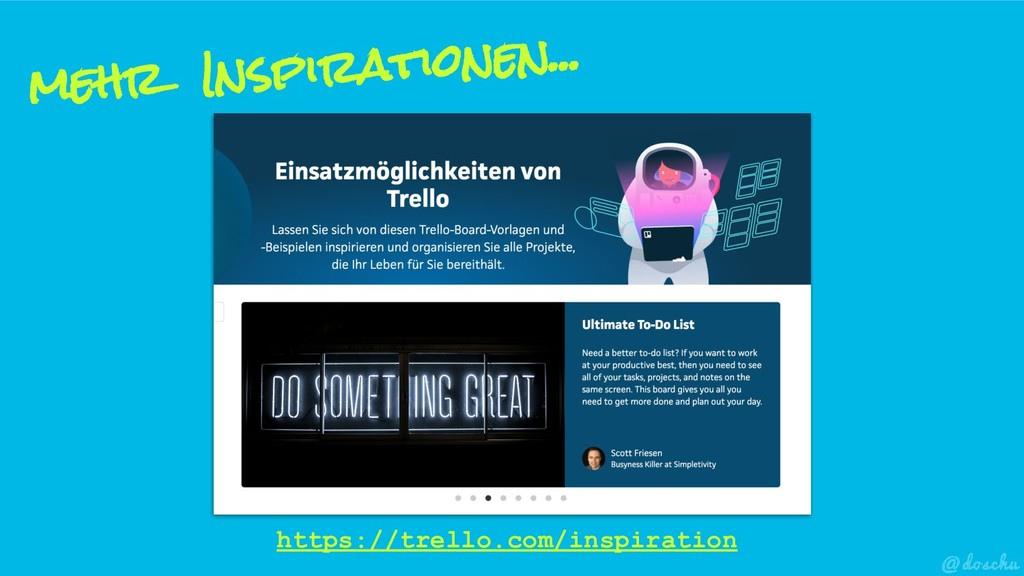 mehr Inspirationen... https://trello.com/inspir...