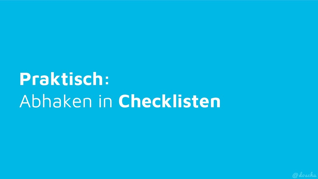 Praktisch: Abhaken in Checklisten