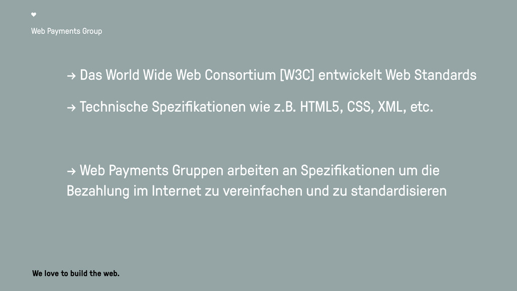 Web Payments Group → Das World Wide Web Consort...
