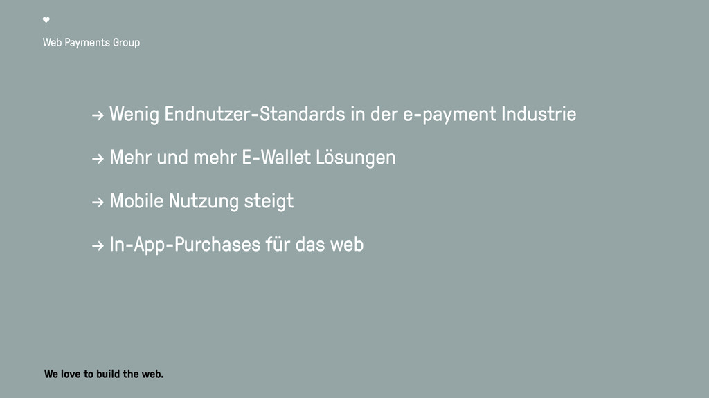 Web Payments Group → Wenig Endnutzer-Standards ...