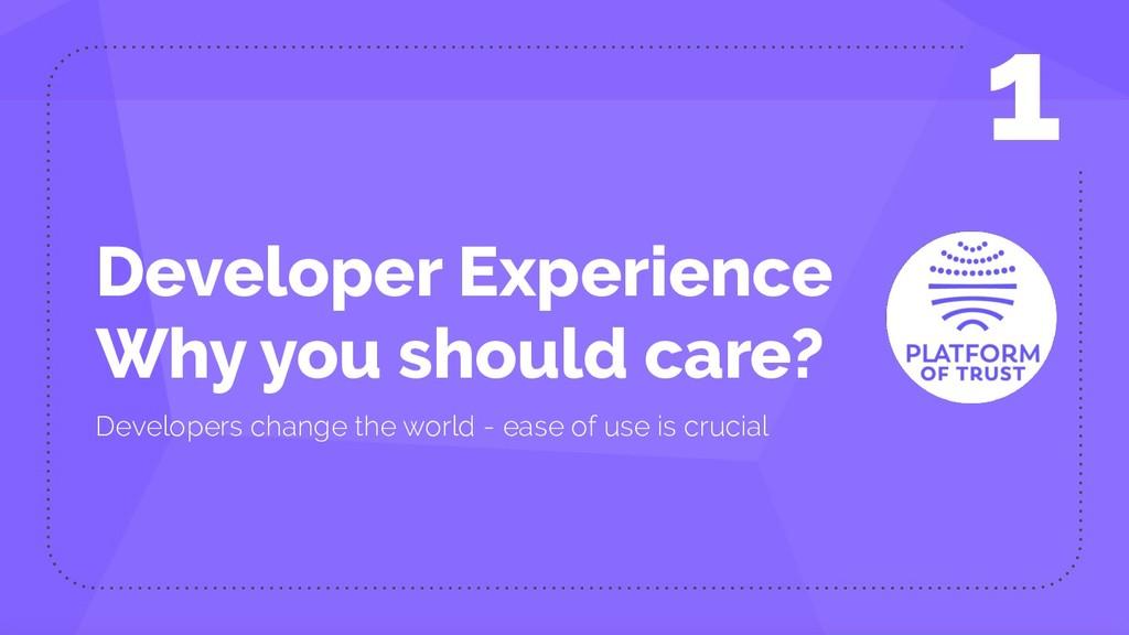 Developer Experience Why you should care? Devel...