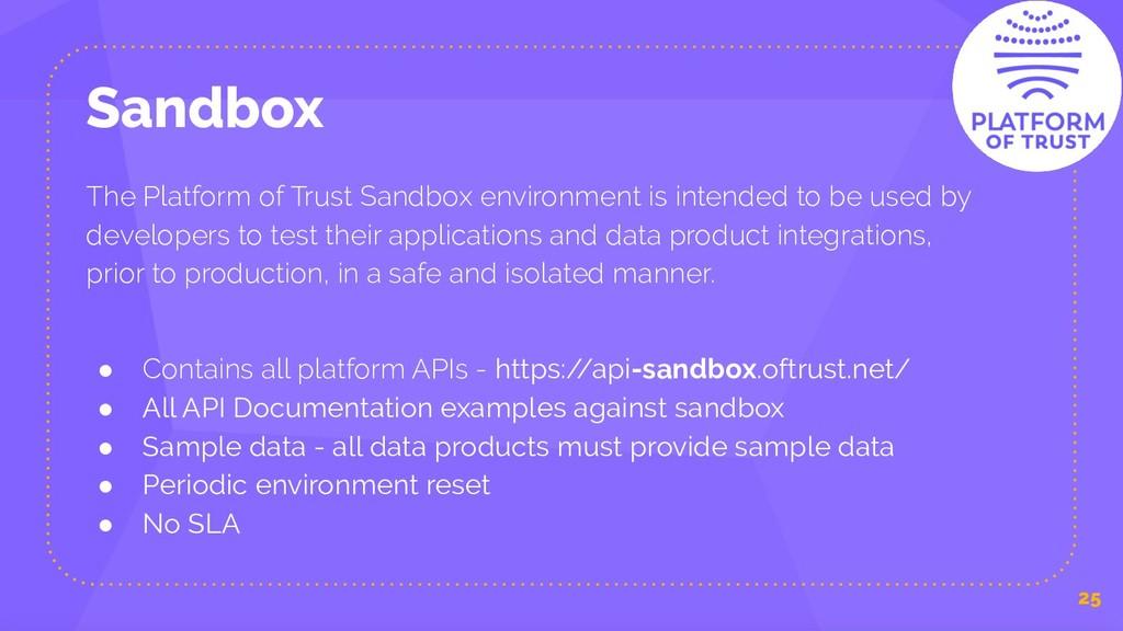 Sandbox 25 The Platform of Trust Sandbox enviro...