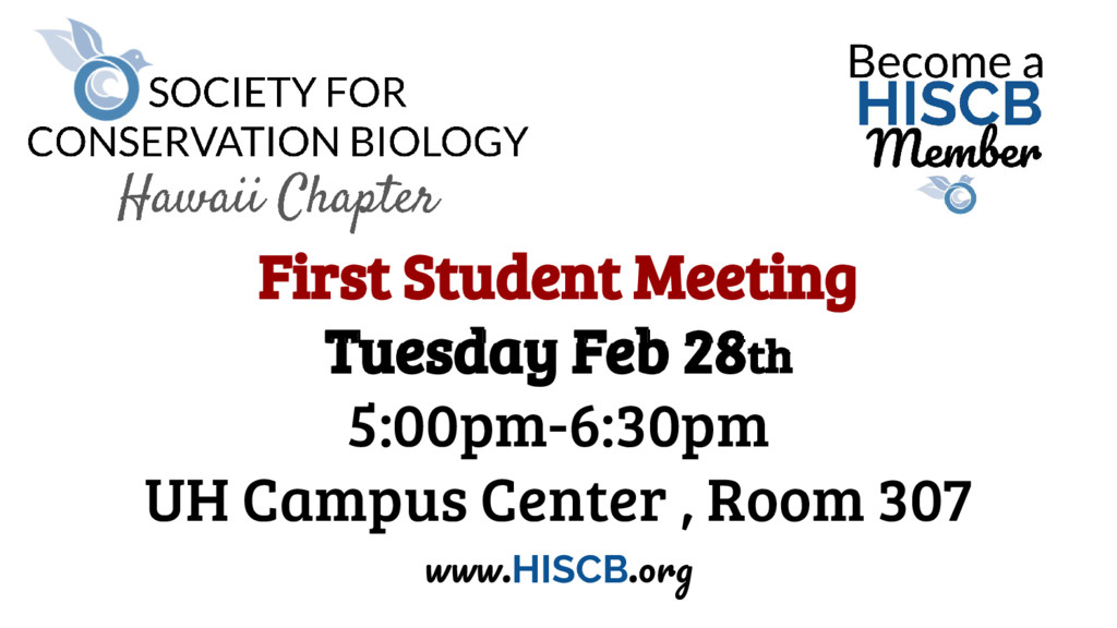 First Student Meeting Tuesday Feb 28th 5:00pm-6...