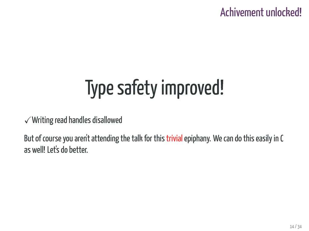 Achivement unlocked! Type safety improved! Writ...