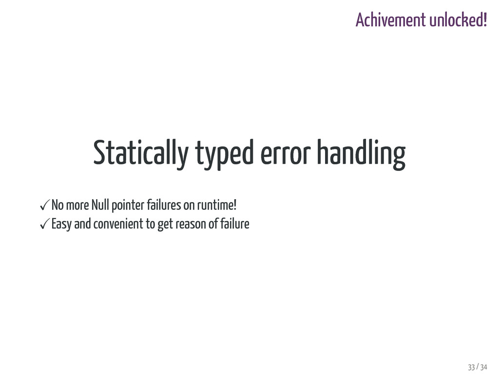Achivement unlocked! Statically typed error han...