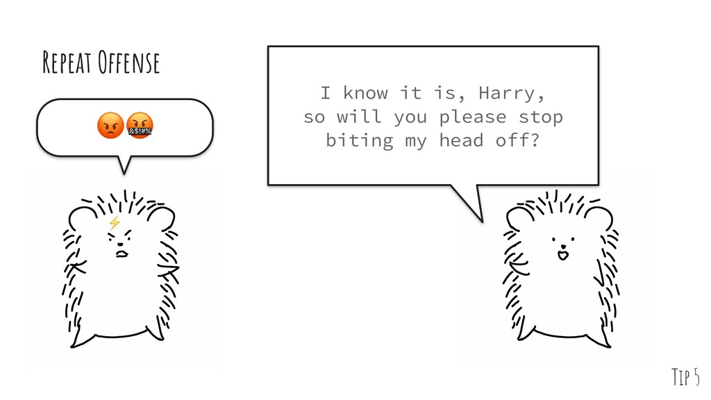 Repeat Offense  I know it is, Harry, so will yo...