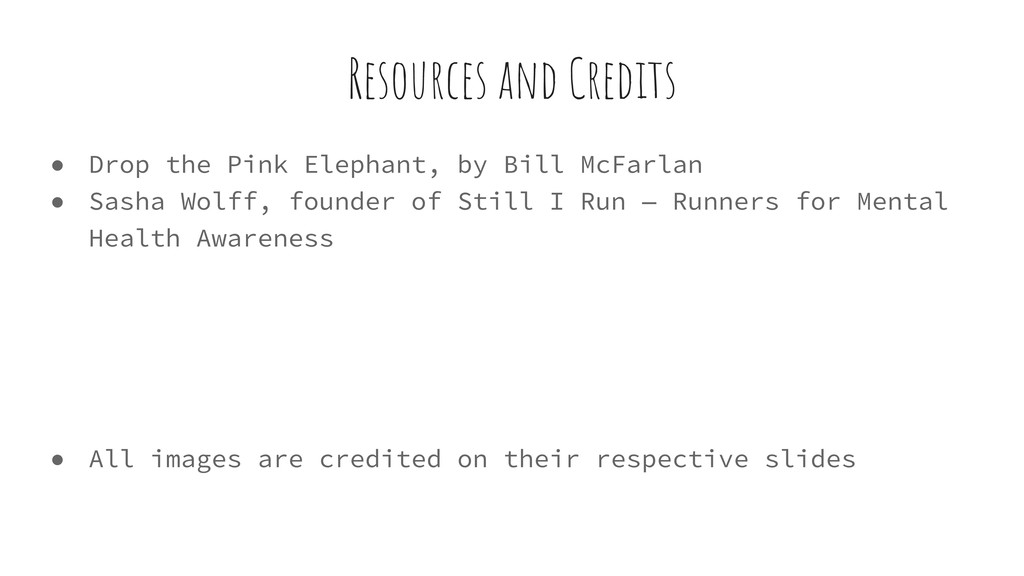 Resources and Credits ● Drop the Pink Elephant,...