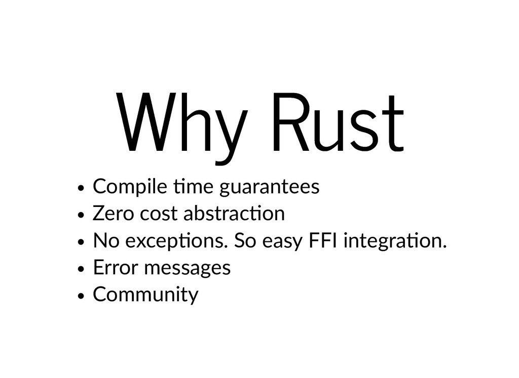 Why Rust Why Rust Compile me guarantees Zero co...