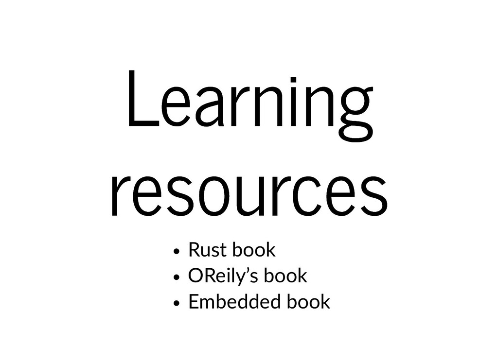 Learning Learning resources resources Rust book...