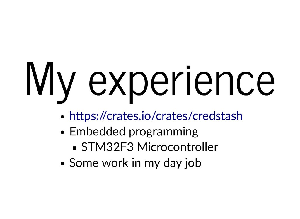 My experience My experience Embedded programmin...