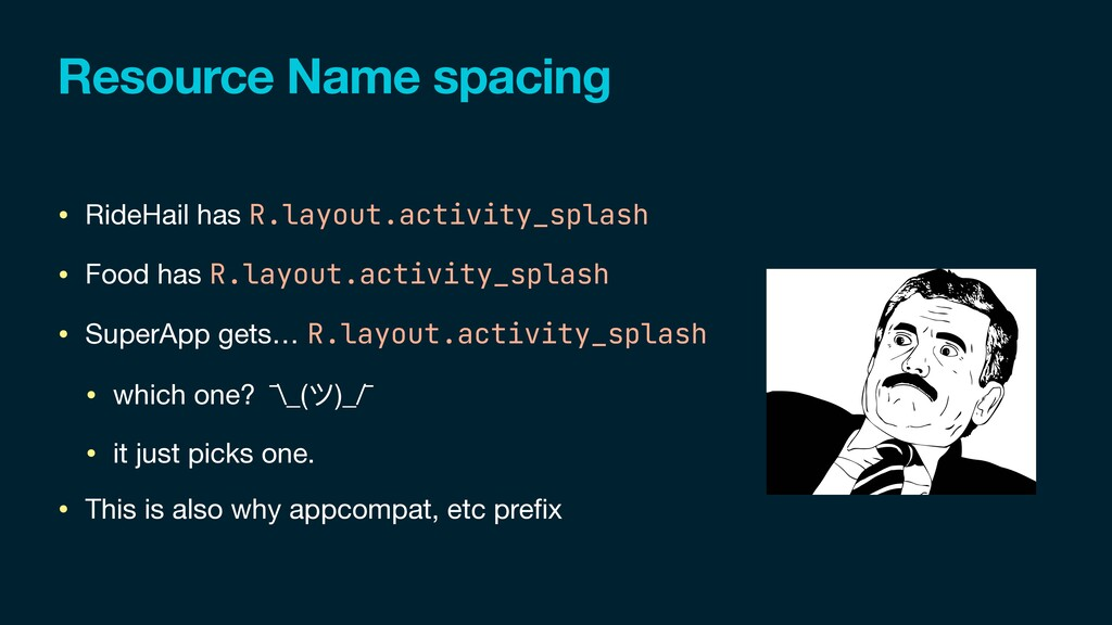 Resource Name spacing • RideHail has R.layout.a...