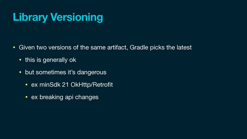 Library Versioning • Given two versions of the ...