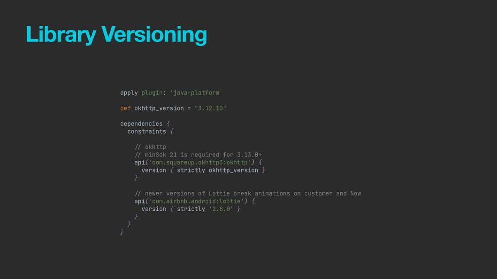 Library Versioning apply plugin: 'java-platform...