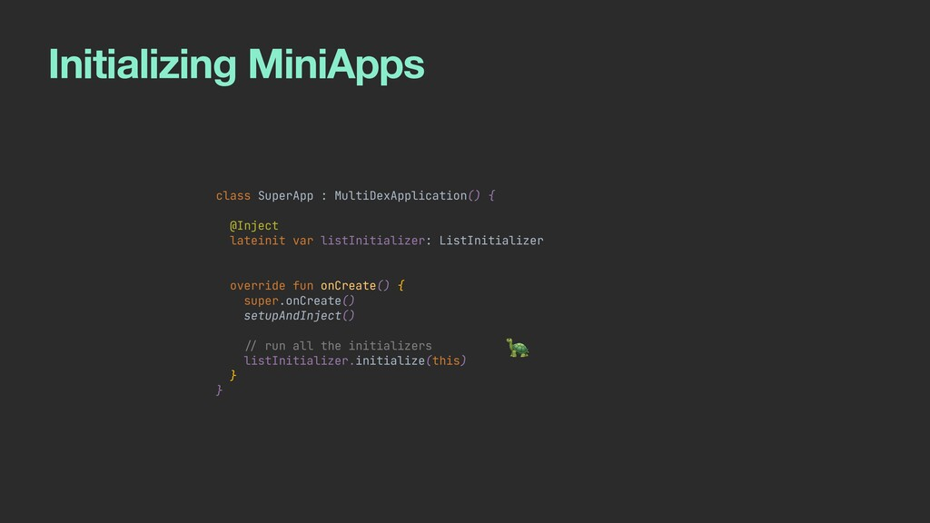 Initializing MiniApps class SuperApp : MultiDex...