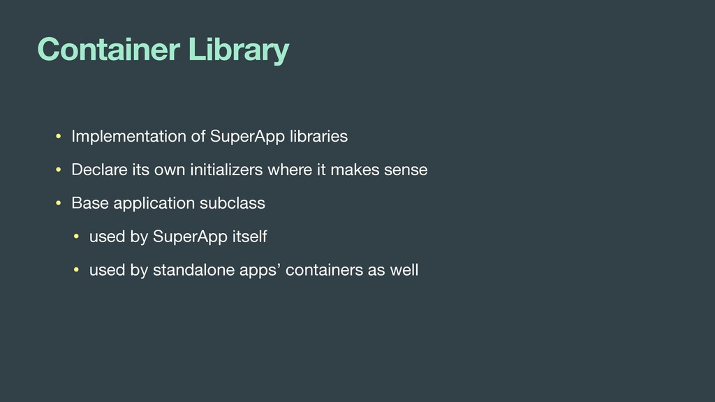 Container Library • Implementation of SuperApp ...