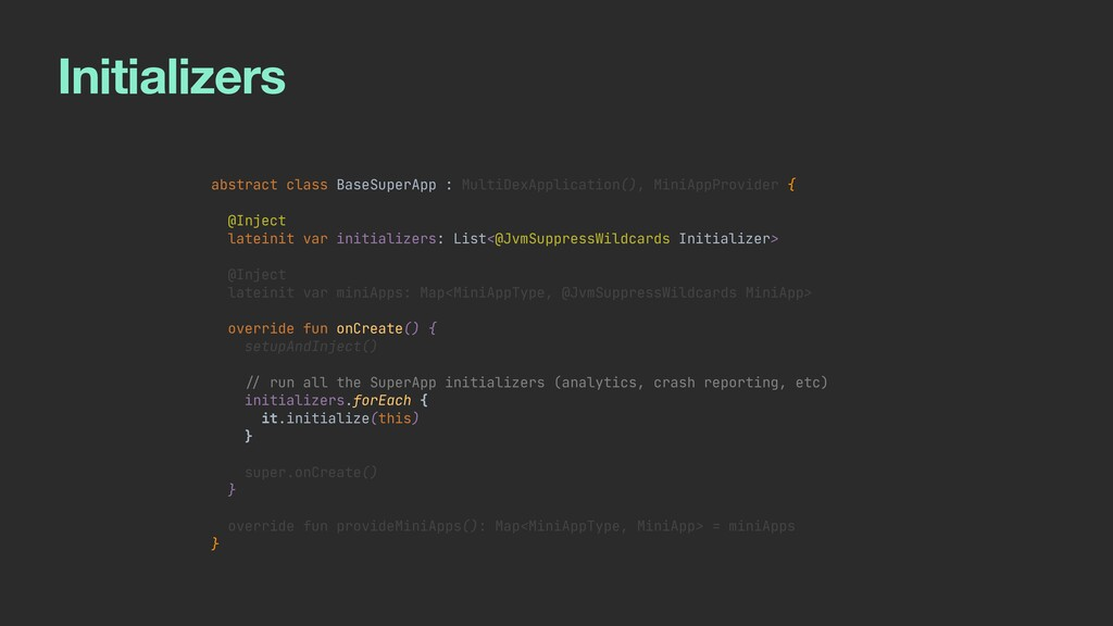 Initializers abstract class BaseSuperApp : Mult...