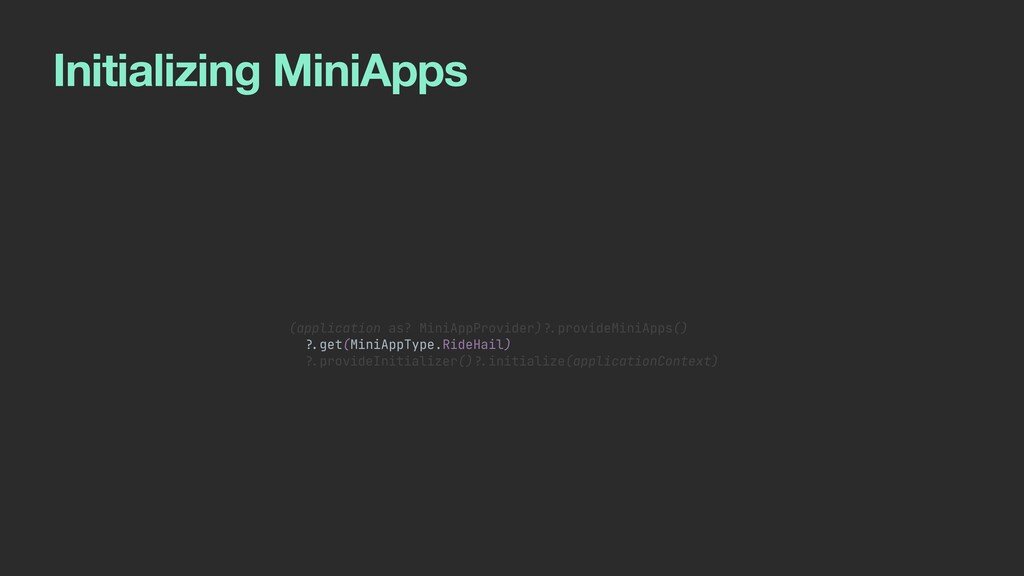 Initializing MiniApps (application as? MiniAppP...
