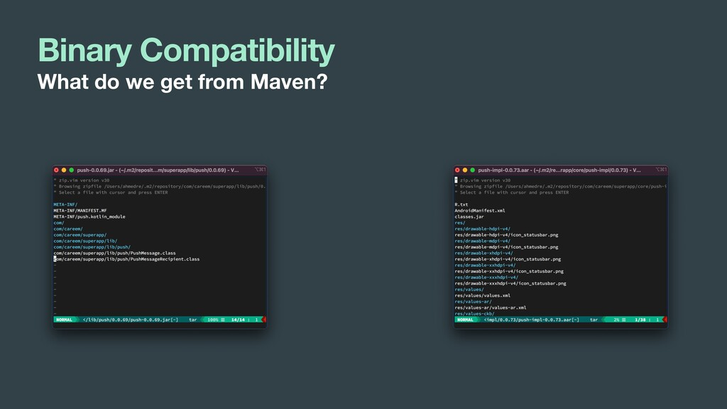 Binary Compatibility What do we get from Maven?