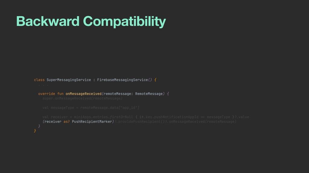 Backward Compatibility class SuperMessagingServ...