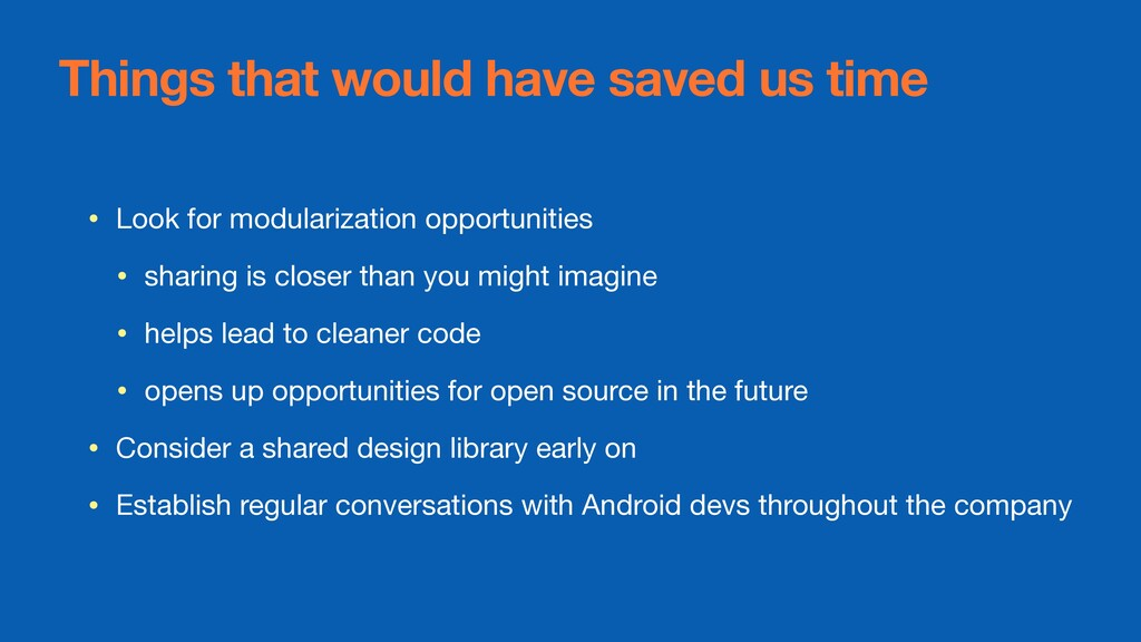 Things that would have saved us time • Look for...