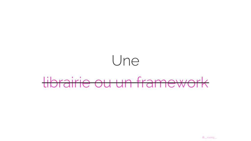 @__xuorig__ Une librairie ou un framework