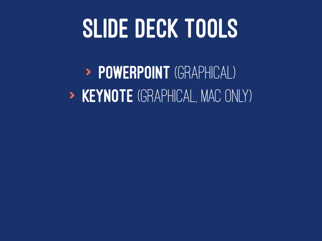 SLIDE DECK TOOLS > Powerpoint (Graphical) > Key...