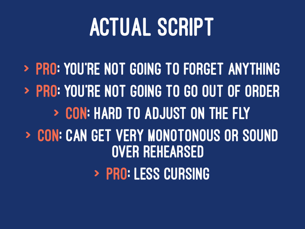 ACTUAL SCRIPT > Pro: You're not going to forget...