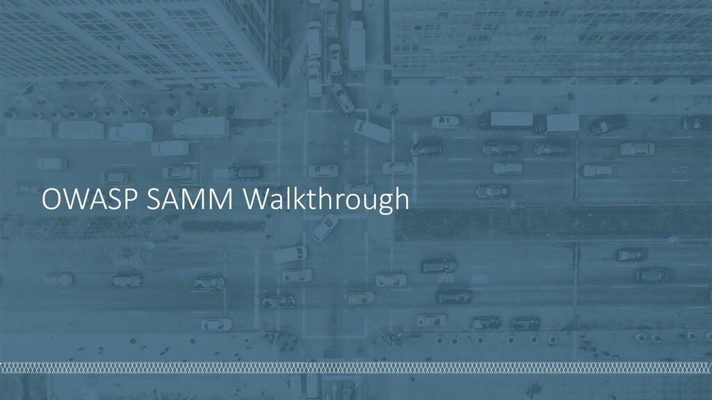 OWASP SAMM Walkthrough