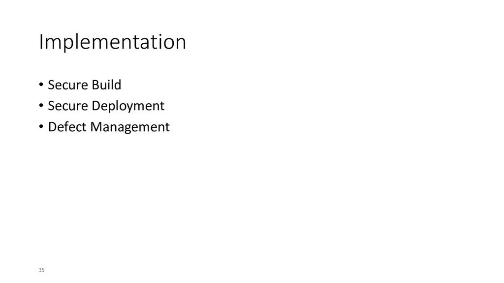 Implementation • Secure Build • Secure Deployme...