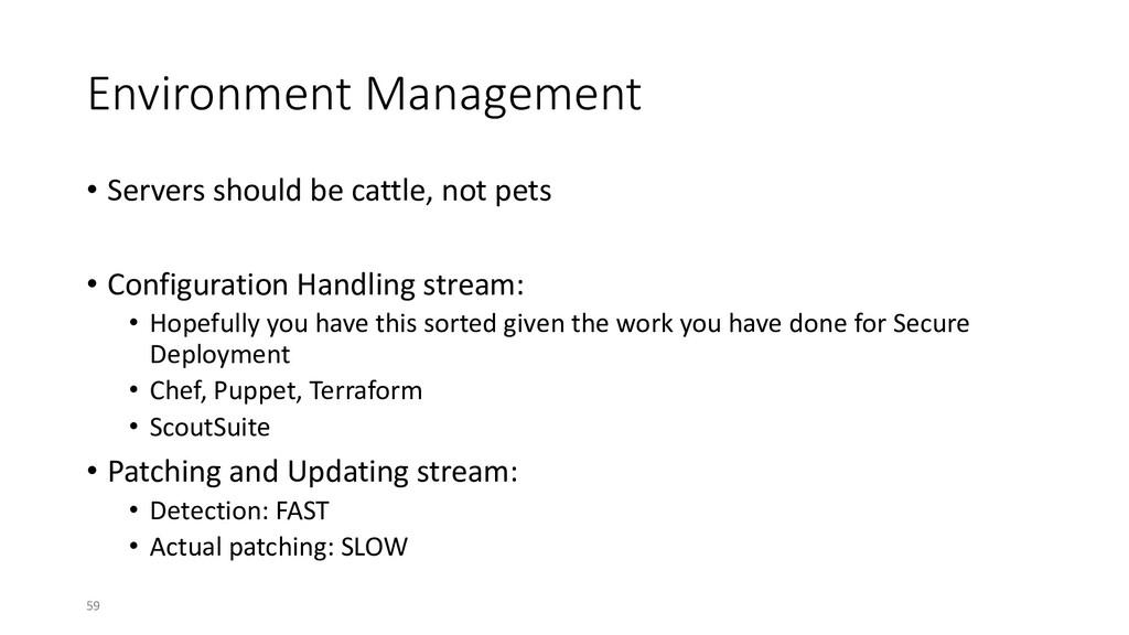 Environment Management • Servers should be catt...