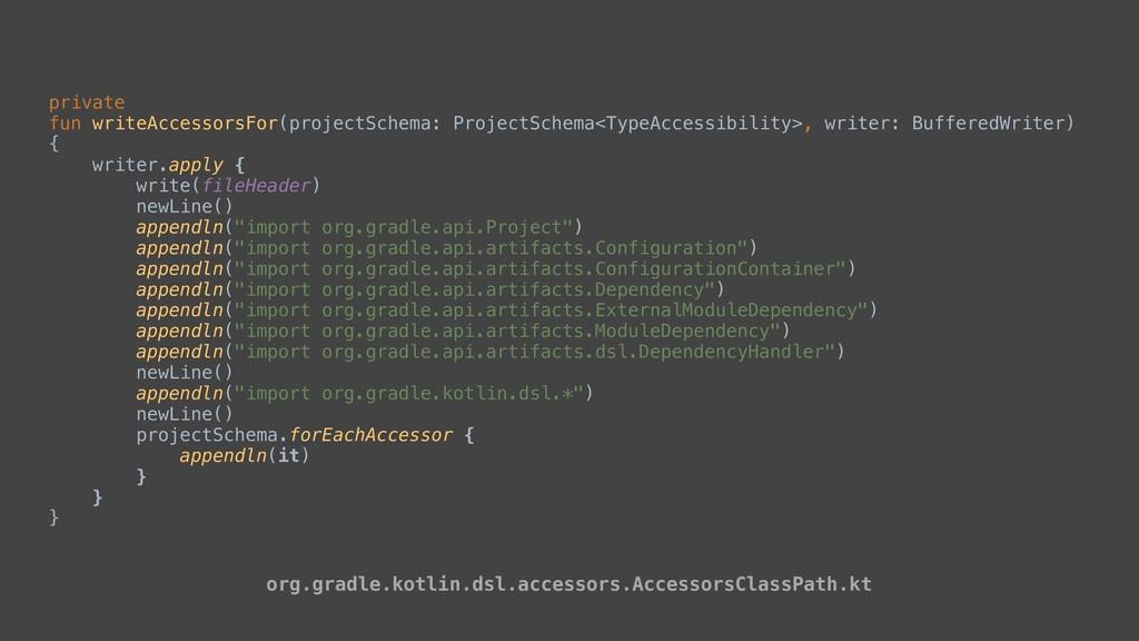 private fun writeAccessorsFor(projectSchema: Pr...