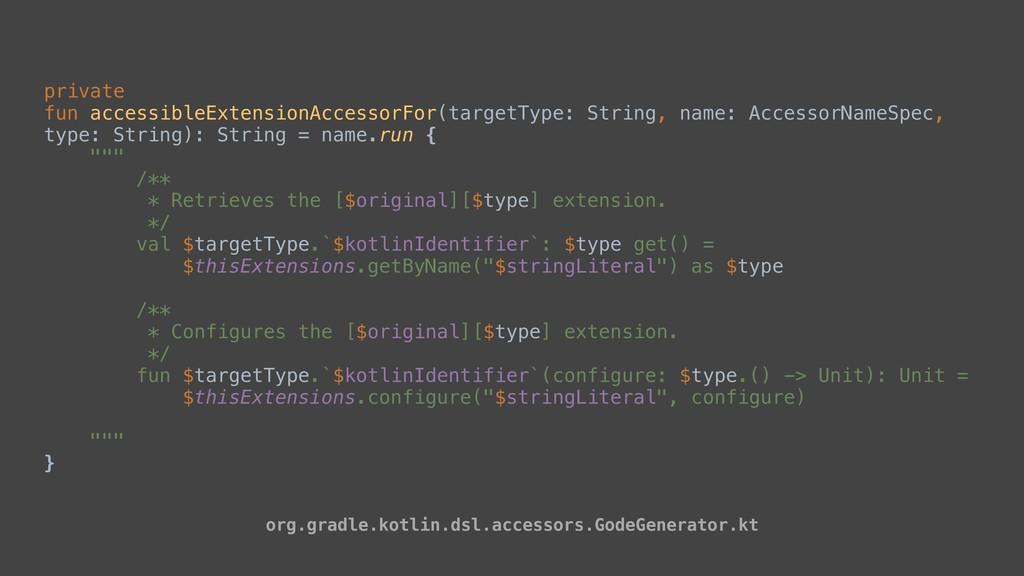 private fun accessibleExtensionAccessorFor(targ...