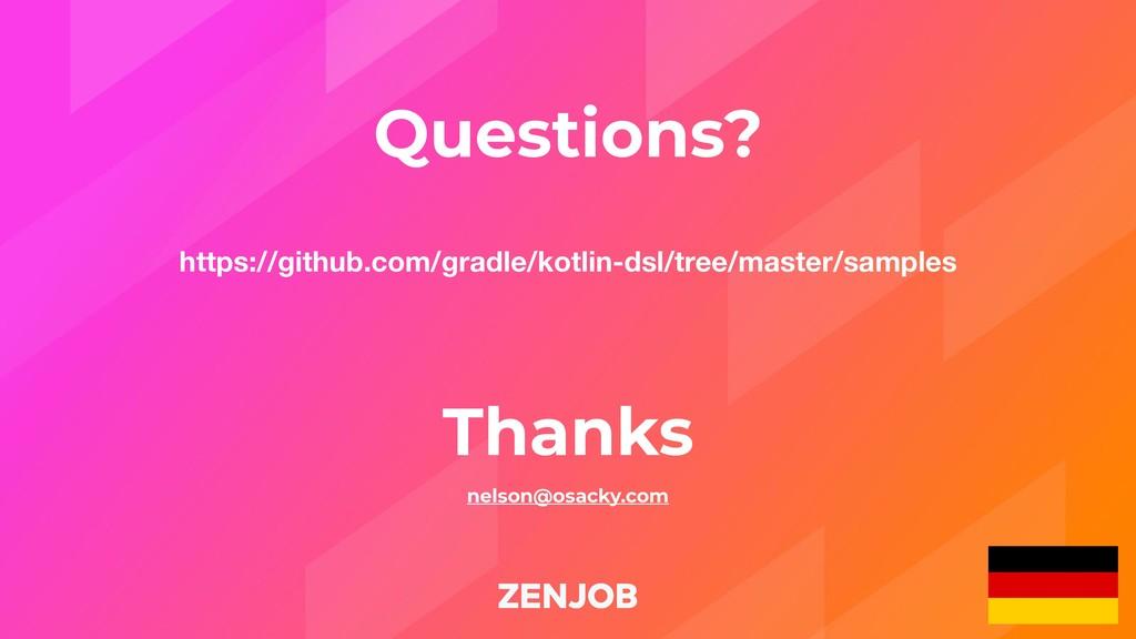 Thanks nelson@osacky.com Questions? https://git...