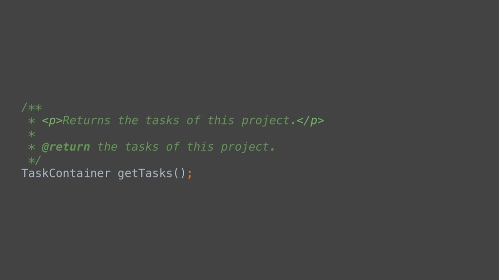 /** * <p>Returns the tasks of this project.</p>...