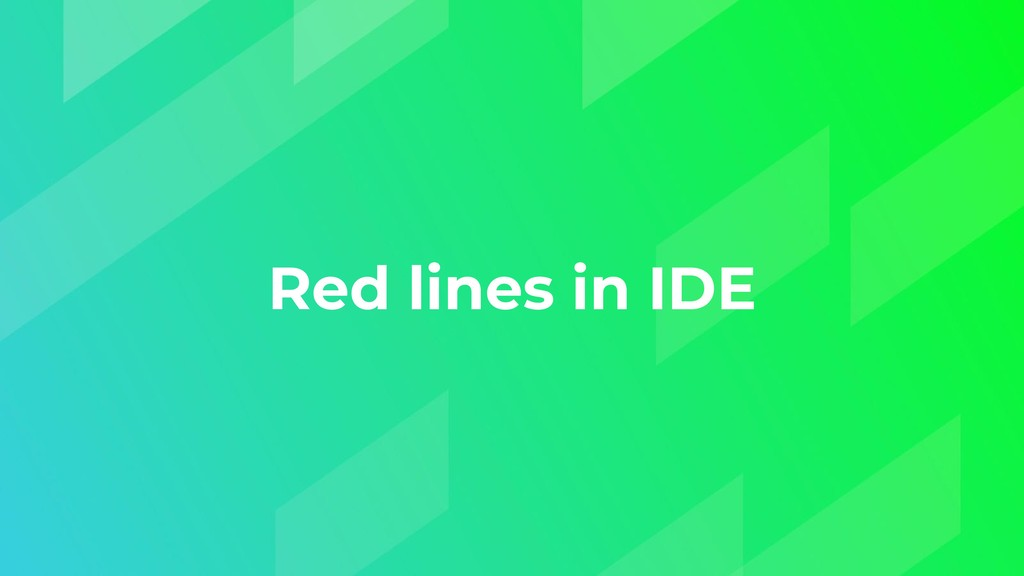Red lines in IDE
