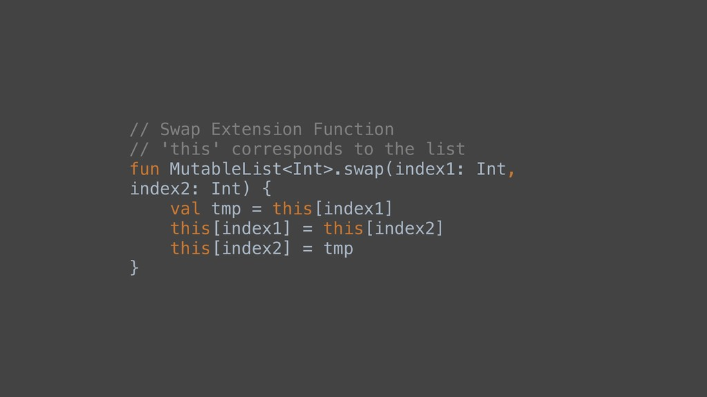 // Swap Extension Function // 'this' correspond...