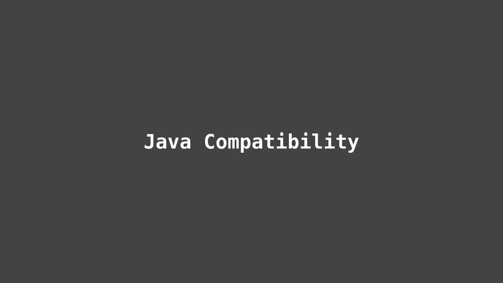 Java Compatibility