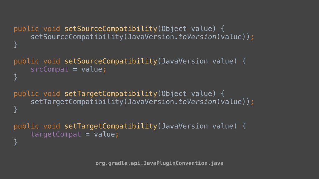 public void setSourceCompatibility(Object value...