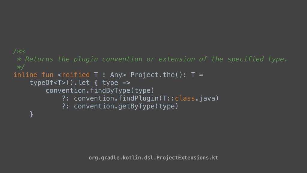 /** * Returns the plugin convention or extensio...